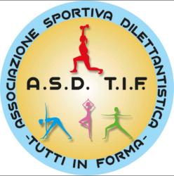 A.S.D. T.I.F. – TUTTI IN FORMA